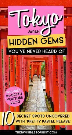 10 (Almost) Secret Tokyo Hidden Gems You've Never Heard Of Japan Travel Guide, Tokyo Travel, Asia Travel, Travel Articles, Travel Advice, Travel Guides, Youtuber, Visit Japan, Top Travel Destinations