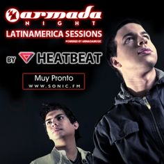 Sonic.FM brings you an exclusive new radio show, presented by hot & happening Argentine duo HEATBEAT, called 'Armada Night Latinamerica Sessions', all with the support of Armada Music.
