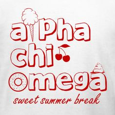 5e15a0b2c Alpha Chi Omega Summer Break t-shirt design idea and template. Make custom  tees