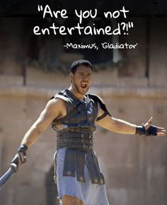 Russell Crowe& moment of glory in & — 15 Visual Movie Q. Russell Crowe& moment of glory in & — 15 Visu. Gladiator Film, Gladiator Quotes, Gladiator Maximus, Citations Film, Are You Not Entertained, Favorite Movie Quotes, Diet Humor, Movie Lines, Morning Humor
