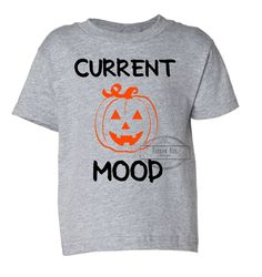Current Mood toddler tshirt. Pumpkin shirt. Halloween shirts. Kids Halloween shirts. Onesies. Fall/autumn clothes.