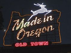 Old Made in Oregon sign, changed to say Portland Oregon