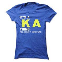 its a KA Thing You Wouldnt Understand ! - T Shirt, Hood - #baja hoodie #sweatshirt cardigan. ORDER HERE => https://www.sunfrog.com/Names/its-a-KA-Thing-You-Wouldnt-Understand--T-Shirt-Hoodie-Hoodies-YearName-Birthday-41004799-Ladies.html?68278