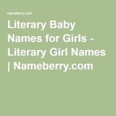 Literary Baby Names for Girls - Literary Girl Names | Nameberry.com