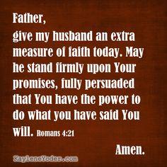 A Scripture-based Prayer for Your Husband's Faith - Kaylene Yoder Prayer For Work, Prayer For Peace, Faith Prayer, Power Of Prayer, A Prayer, Prayer Room, Powerful Scriptures, Prayer Scriptures, Bible Prayers