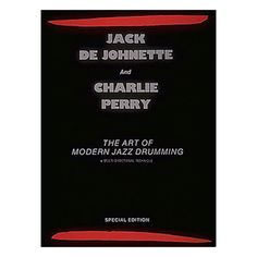 The Art of Modern Jazz Drumming - Softcover