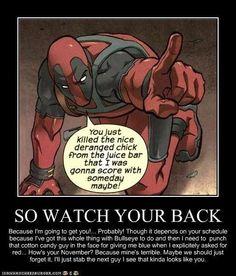 Deadpool, I'm not dead! I just quit the juice bar! Call me!