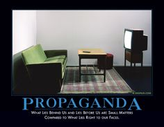 Propaganda: What lies beind us and lies before us are small matters compared to what lies right to our faces. -- Despair.com Thought For Today, Demotivational Posters, Just Give Up, Good Humor, Smile Quotes, Before Us, Lost & Found, Atheist, Good Thoughts