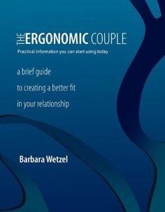 The Ergonomic Couple * Details can be found by clicking on the image.