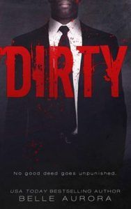 REVIEW:  Dirty (RAW Family #2) by Belle Aurora
