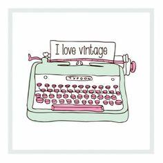 TYPEWRITER - I love vintage