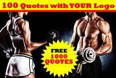 create 100 FITNESS  Quotes with your Logo by kasjay