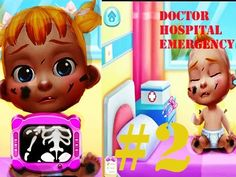Doctor Hospital Emergency Patients   Doctor Games for Chilldren   Educat...