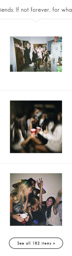 """""""Friends. If not forever, for what?"""" by cheyenne-stock ❤ liked on Polyvore featuring photos, people, photography, pic, instagram, best friends, images, pictures, friends and backgrounds"""