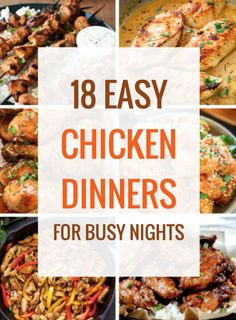 18 Easy Chicken Dinners for Busy Nights