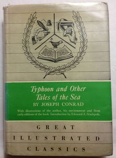 Typhoon and Other Tales of the Sea by Joseph Conrad 1963 HCDJ Photos of Author