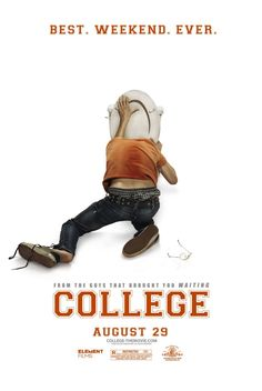 College , starring Drake Bell, Kevin Covais, Andrew Caldwell, Andree Moss. A wild weekend is in store for three high school seniors who visit a local college campus as prospective freshmen. #Comedy