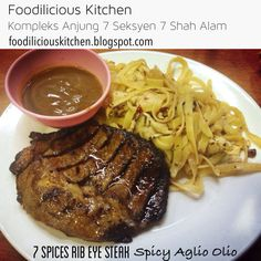 7 Spices Rib Eye Steak combo Spicy Aglio Olio RM30.90 (No GST)  #7spices #ribeye #steak #combo #spicy #aglioolio #noGST #homemade #originalrecipe #foodiliciouskitchen #sedap #delicious #affordable #halal #westernfood #shahalam #recommended on #hungrygowhere #tripadvisor #jjcm #nstp #kosmo