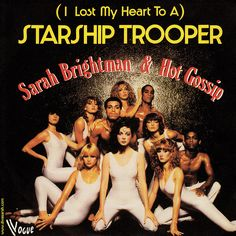 (I Lost My Heart To A) STARSHIP TROOPER