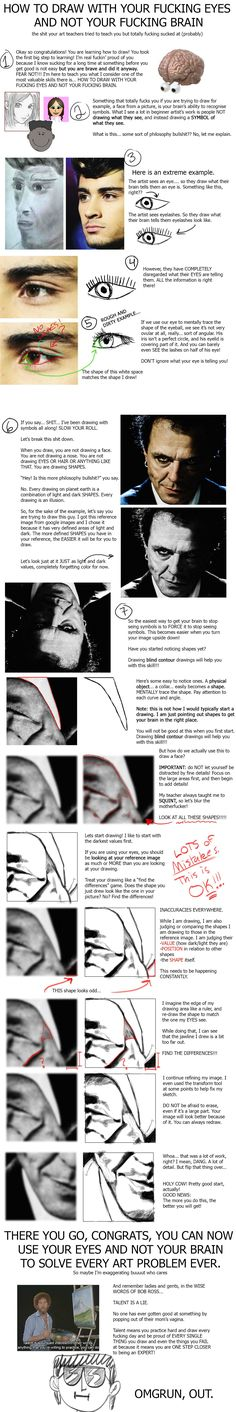 How to Draw With your Fucking Eyes and Not Your Fucking Brain - A Beginner's tutorial