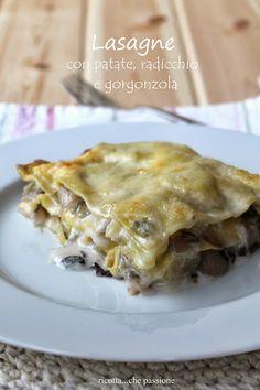 Lasagne patate radicchio e gorgonzola Italian Dishes, Italian Recipes, Italian Cooking, Pasta Recipes, Cooking Recipes, Cannelloni, Perfect Breakfast, I Love Food, Family Meals