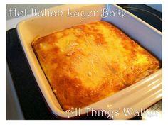 Hot Italian Layer Bake