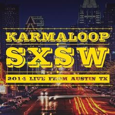 #Karmaloop coming to SXSW. Stay tuned