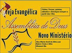 CLARINRN: Assembleia de Deus NOVO MINISTÉRIO Inaugura mais u...