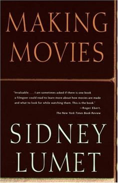 Making Movies by Sidney Lumet,http://www.amazon.com/dp/0679756604/ref=cm_sw_r_pi_dp_i.0ltb1DGKWPGDFB