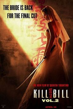 Kill Bill: Vol. 2 (2004) The murderous Bride continues her vengeance quest against her ex-boss, Bill, and his two remaining associates; his younger brother Budd, and Bill's latest flame Elle.