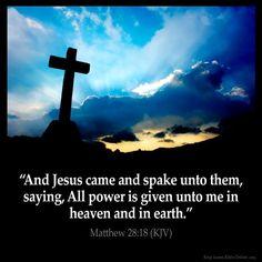 Matthew 28:18 King James Version