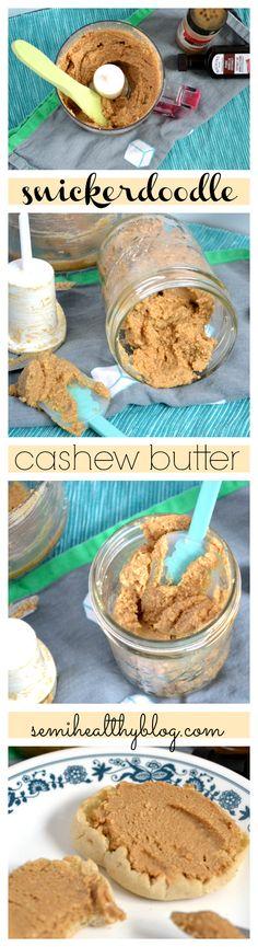 Snickerdoodle Cashew Nutter - A Delicious Nut Butter Flavored Butter, Homemade Butter, Cashew Butter, Butter Recipe, Peanut Butter, Raw Food Recipes, Cooking Recipes, Vitamix Recipes, Nutella Go