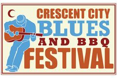 CRESCENT CITY BLUES AND BBQ FESTIVAL.  Celebrates Southern soul with local and international blues and R talent as well as the greatest homestyle barbecue found in New Orleans