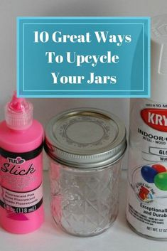 10 Ways To Upcycle Your Jars - 10 inspirations for that glass jar that you just can't part with. Upcycle instead of chucking those glass jars. #jar #mason #crafts #apothecary #ideas #storage #glass #gifts #diy #decorations #vintage