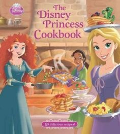 The Disney Princess Cookbook  #ldisney #disneyrecipes