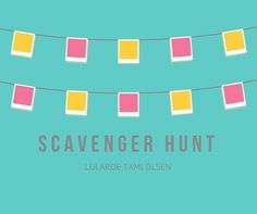 We play lots of fun games in our group!! Scavenger hunt was one of the most fun:) come join us!! Www.facebook.com/groups/lularoetamiolsen