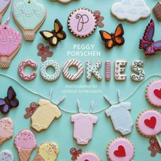 Peggy Porschen: Cookies
