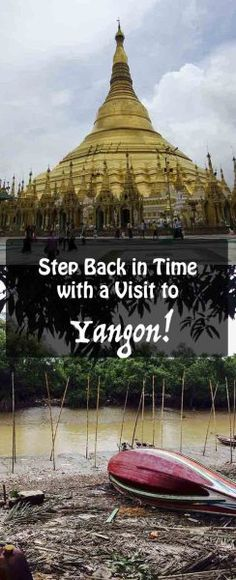 Yangon, Myanmar The Complete First-time Guide, Trip Report \ FAQs - trip report