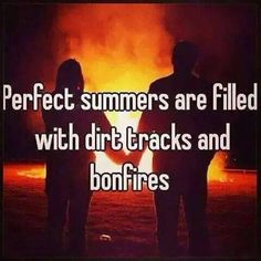 Perfect summers are filled with dirt tracks and bonfires! Motocross Quotes, Dirt Bike Quotes, Racing Quotes, Motocross Girls, Biker Quotes, Motorcycle Quotes, Sprint Car Racing, Kart Racing, Dirt Track Racing