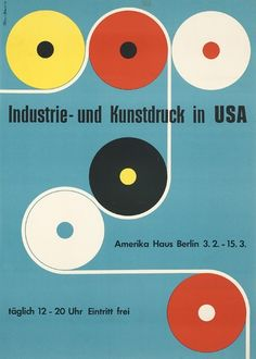 Karl Oskar Blase, poster design for exhibition Print in USA, Amerika Haus Berlin, 1954. Atelier müller-blase, Germany.