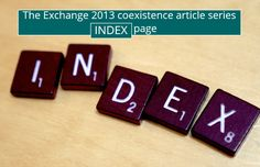 The Exchange 2013 coexistence article series index page - http://o365info.com/exchange-2013-coexistence-article-series-index-page/