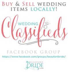 We are excited to announce our new Facebook group where you can buy & sell your WEDDING items LOCALLY! A great resource for the Beaufort Bride! Share with your friends & post today! https://www.facebook.com/groups/beaufortbride/