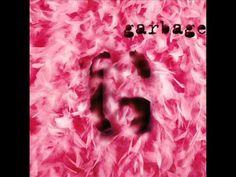 Garbage - Garbage (1995) - Full Album