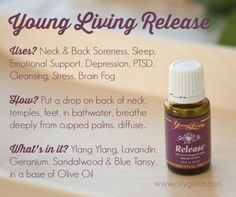 RELEASE Young Living Essential Oil Emotional Stress Depression PTSD Sore Muscles #YoungLiving #Release Essential Oil #Trauma Relief #PTSD #Natural Depression Remedy