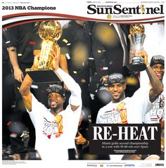 The Miami Heat win the 2013 NBA Championship title. The front page wrapped all the way around to the back page.