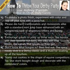 #Derby101: How to throw a Kentucky Derby Party with Ashley Parrish, Editor in Chief, @DailyCandy   #KentuckyDerby #Derby #KYDerby