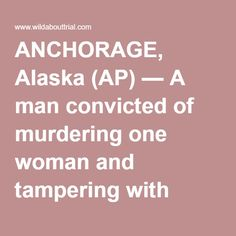 ANCHORAGE, Alaska (AP) — A man convicted of murdering one woman and tampering with evidence in the homicide of a second has told an Anchorage television station he killed three other people. Joshua Wade contacted KTVA-TV several times last winter to confess the murders and said he was bargaining information with authorities to get transferred to a prison outside Alaska, the station reported late Thursday. Anchorage police did not immediately respond to the report. However, authorities had…
