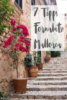 Ihr wollt ein bisschen entspannen und wandern im Urlaub? Dann schaut euch mal unsere 7 Tipps für Fornalutx auf Mallorca an! Ein schönes, ruhiges Bergdorf!
