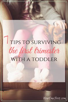 Pregnancy can be difficult in and of itself. Adding caring for a toddler into the mix can be a really hard adjustment. Struggling with morning sickness, exhaustion and other symptoms of early pregnancy while trying to care for a toddler and a home can seem impossible. Here are 7 tips to surviving the first trimester with a toddler.