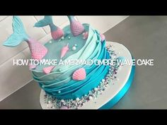 Mermaid Ombré Wave cake tutorial - YouTube